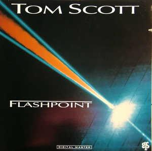 Album  Cover Tom Scott - Flashpoint on GRP Records from 1988