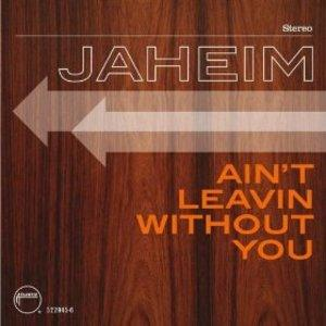 Album  Cover Jaheim - Ain't Leavin Without You on ATLANTIC Records from 2009