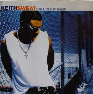 Album  Cover Keith Sweat - Still In The Game on ELEKTRA Records from 1998