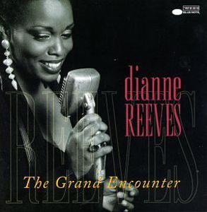 Album  Cover Dianne Reeves - The Grand Encounter on BLUE NOTE Records from 1996