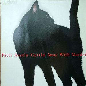 Album  Cover Patti Austin - Gettin Away With Murder on QWEST Records from 1985