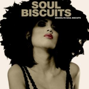Front Cover Album Brooklyn Soul Biscuits - Soul Biscuits