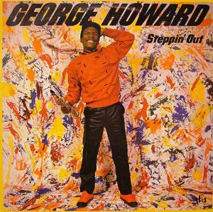 Album  Cover George Howard - Steppin' Out on TBA Records from 1984