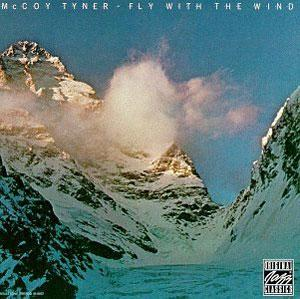 Album  Cover Mccoy Tyner - Fly With The Wind on MILESTONE / OJC Records from 1976