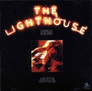 Album  Cover Charles Earland - Live At The Lighthouse on PRESTIGE Records from 1972