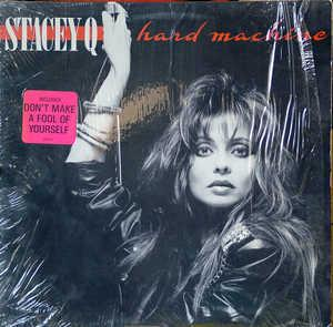 Album  Cover Stacey Q - Hard Machine on ATLANTIC Records from 1988