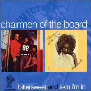 Album  Cover Chairmen Of The Board - Skin I'm In on INVICTUS Records from 1974