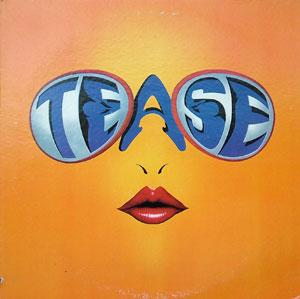 Album  Cover Tease - Tease on RCA Records from 1983