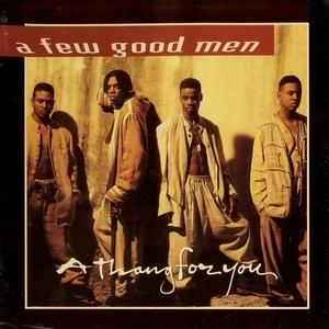 Album  Cover A Few Good Men - Thang For You on LA FACE Records from 1994