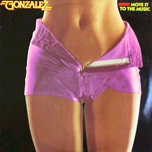Album  Cover Gonzalez - Move It To The Music on CAPITOL Records from 1979