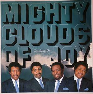 Album  Cover The Mighty Clouds Of Joy - Catching On on A&M Records from 1987