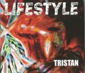 Album  Cover Tristan - Lifestyle on ISOLDE Records from 2016