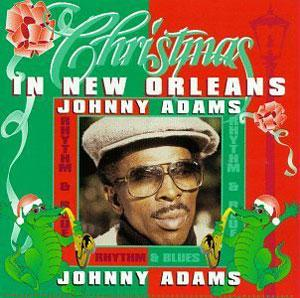 Album  Cover Johnny Adams - Christmas In New Orleans With Johnny Adams on MAISON DU SOUL Records from 1988