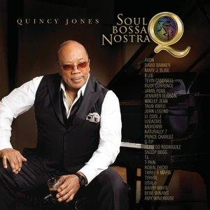 Album  Cover Quincy Jones - Soul Bossa Nostra on INTERSCOPE Records from 2010