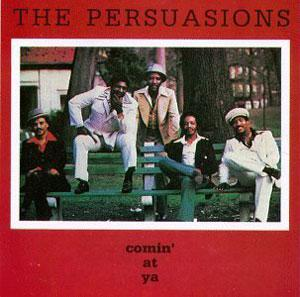 Album  Cover The Persuasions - Comin' At Ya on FLYING FISH Records from 1979