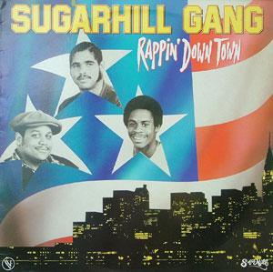 Album  Cover Sugarhill Gang - Rapping Down Town on SUGARHILL Records from 1982