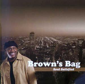 Front Cover Album Brown's Bag - Soul Satisfied