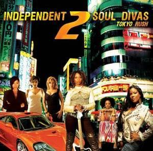 Album  Cover Various Artists - Independent Soul Divas 2 Tokyo Rush on LOLLA WAX Records from 2009
