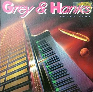 Album  Cover Grey & Hanks - Prime Time on RCA Records from 1980