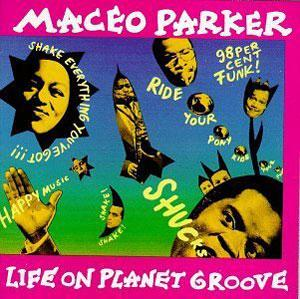 Album  Cover Maceo Parker - Life On Planet Groove on  Records from 1992