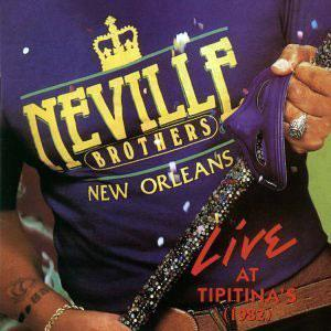 Album  Cover The Neville - Live At Tipitina's on SPINDLETOP Records from 1985