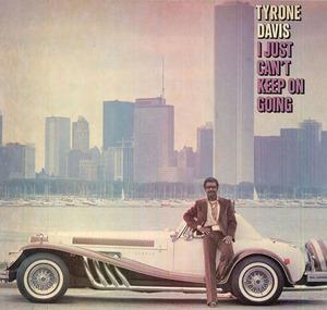 Album  Cover Tyrone Davis - I Just Can't Keep On Going on COLUMBIA Records from 1980