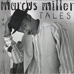 Album  Cover Marcus Miller - Tales on PRA Records from 1994