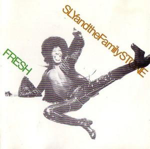Album  Cover Sly & The Family Stone - Fresh on EPIC Records from 1973