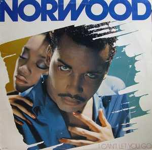 Front Cover Album Norwood - I Can't Let You Go