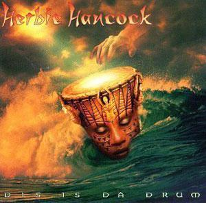 Front Cover Album Herbie Hancock - Dis Is Da Drum