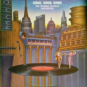 Album  Cover The Charlie Calello Orchestra - Sing, Sing, Sing on MIDSONG INTERNATIONAL Records from 1979