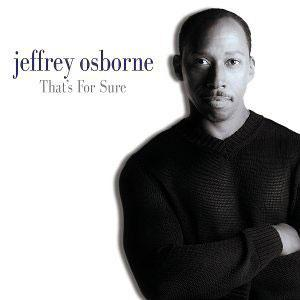 Album  Cover Jeffrey Osborne - That's For Sure on PRIVATE MUSIC Records from 2000