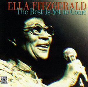 Front Cover Album Ella Fitzgerald - The Best Is Yet to Come