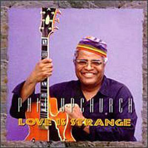 Album  Cover Phil Upchurch - Love Is Strange on GO JAZZ Records from 1995