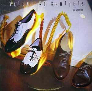 Album  Cover The Valentine Brothers - Have A Good Time on A&M Records from 1984