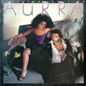 Album  Cover Aurra - Live And Let Live on SALSOUL Records from 1983