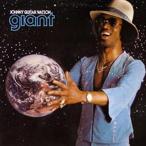 Album  Cover Johnny Guitar Watson - Giant on DJM Records from 1978