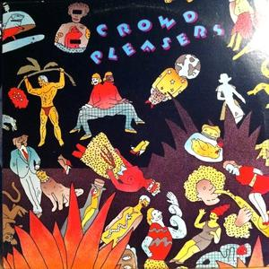 Album  Cover Crowd Pleasers - Crowd Pleasers on WESTBOUND Records from 1979