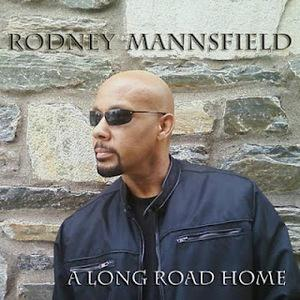 Album  Cover Rodney Mannsfield - A Long Road Home on INTERSCOPE  Records from 2011