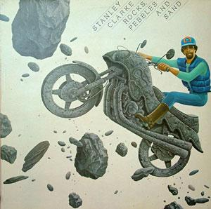 Album  Cover Stanley Clarke - Rocks, Pebbles And Sand on EPIC Records from 1980