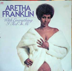 Front Cover Album Aretha Franklin - With Everything I Feel In Me