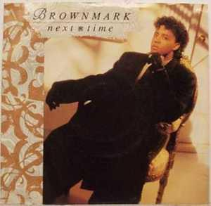 Album  Cover Brownmark - Next Time on MOTOWN Records from 1988