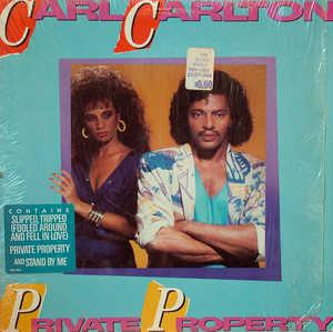 Album  Cover Carl Carlton - Private Property on CASABLANCA Records from 1985