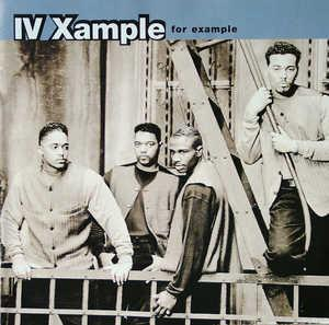 Album  Cover Iv Xample - For Example on MCA Records from 1995