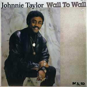 Album  Cover Johnnie Taylor - Wall To Wall on MALACO Records from 1985