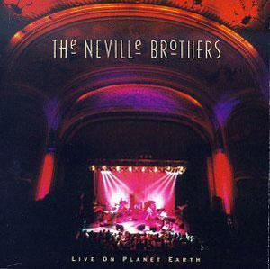 Album  Cover The Neville - Live On Planet Earth on A&M Records from 1994