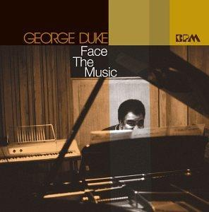 Album  Cover George Duke - Face The Music on BPM Records from 2002