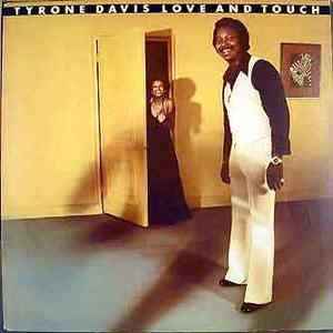 Album  Cover Tyrone Davis - Love And Touch on COLUMBIA Records from 1976