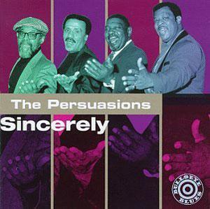 Album  Cover The Persuasions - Sincerely on BULLSEYE Records from 1996