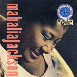 Album  Cover Mahalia Jackson - Live At Newport on COLUMBIA / LEGAC Records from 1994